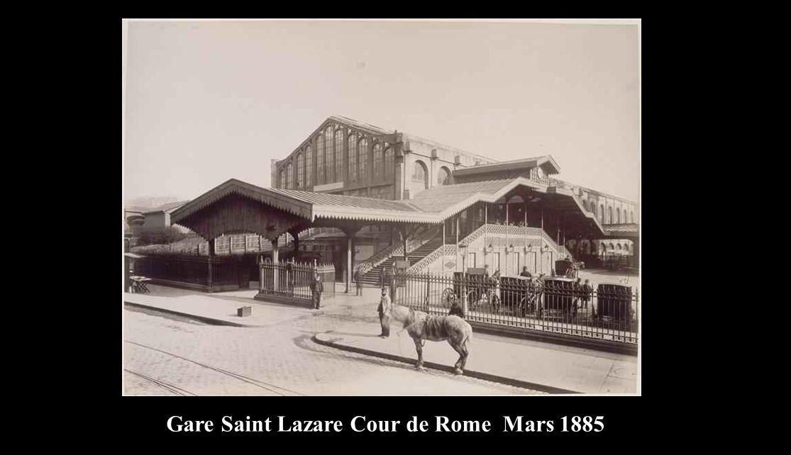 Gare Saint Lazare Cour de Rome Mars 1885