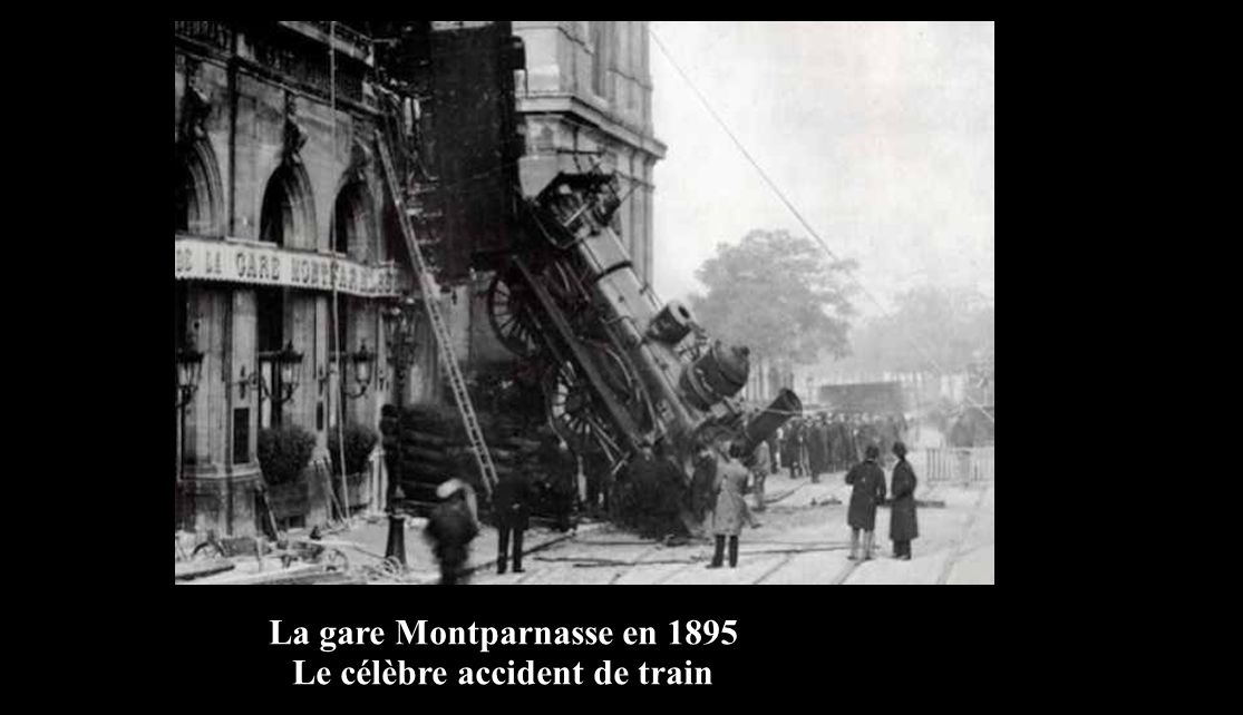 La gare Montparnasse en 1895 Le célèbre accident de train