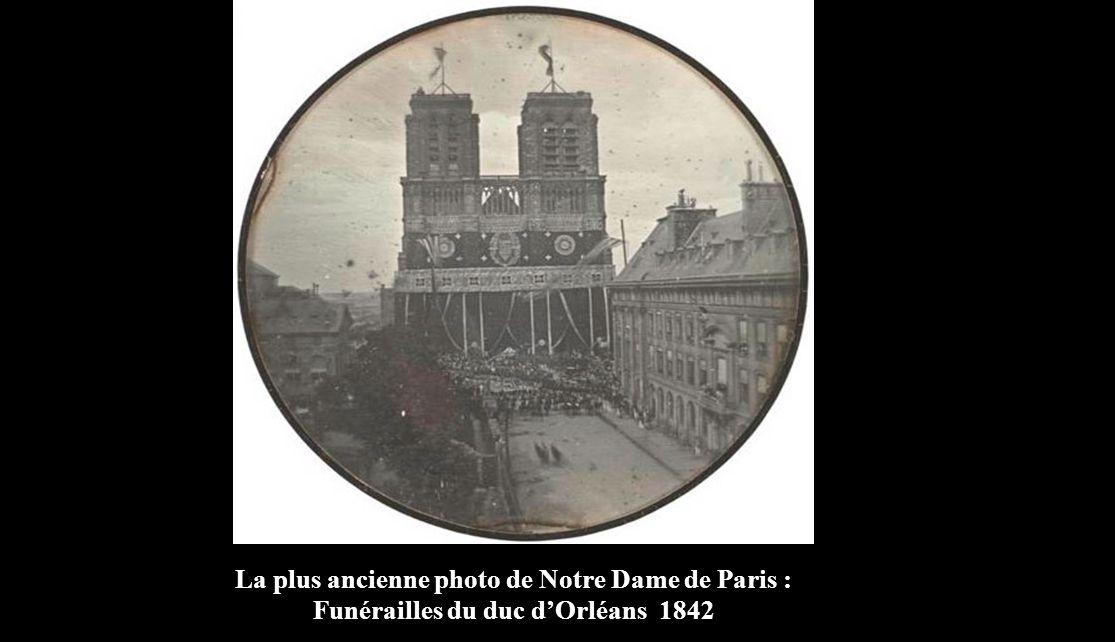 La plus ancienne photo de Notre Dame de Paris : Funérailles du duc d'Orléans 1842