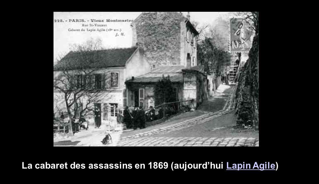 La cabaret des assassins en 1869 (aujourd'hui Lapin Agile)