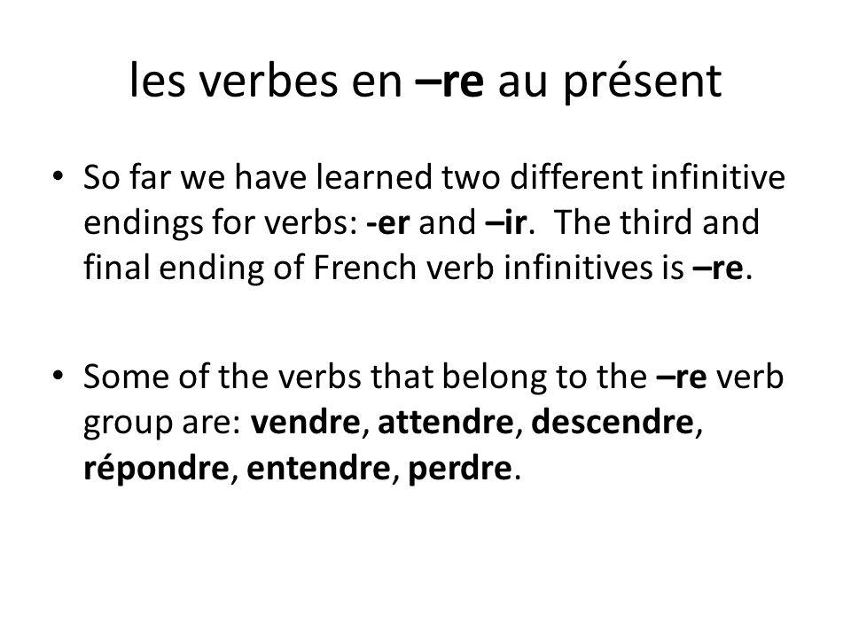 les verbes en –re au présent