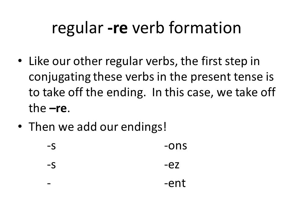 regular -re verb formation