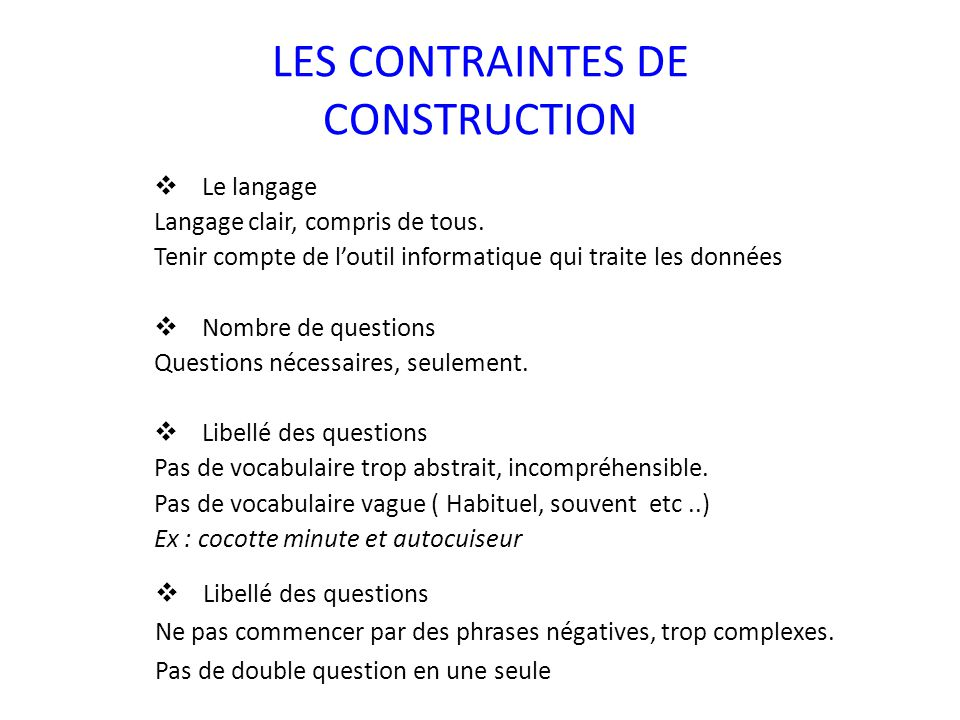 LES CONTRAINTES DE CONSTRUCTION