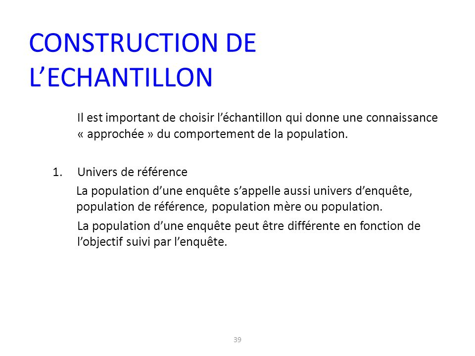 CONSTRUCTION DE L'ECHANTILLON