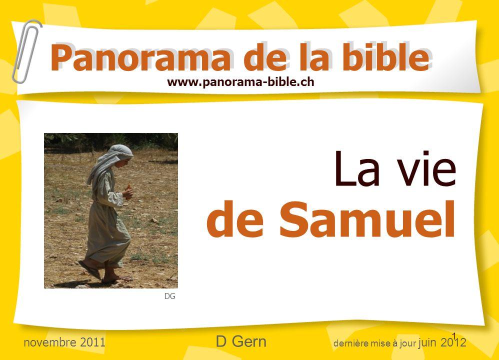 La vie de Samuel Panorama de la bible www.panorama-bible.ch