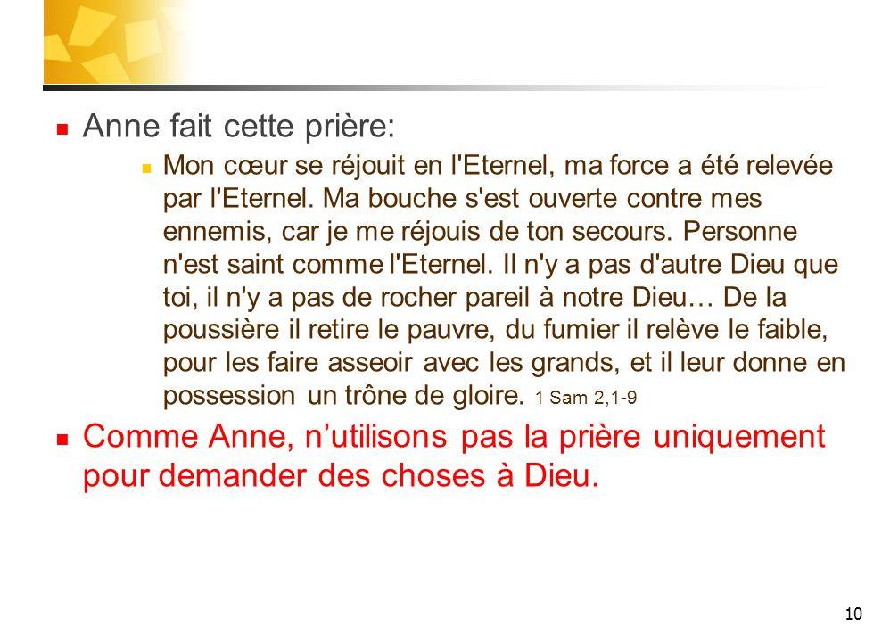Anne fait cette prière: