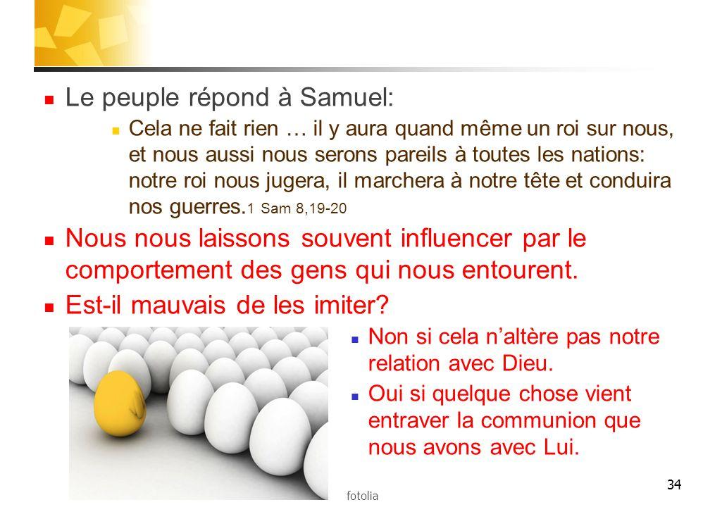 Le peuple répond à Samuel: