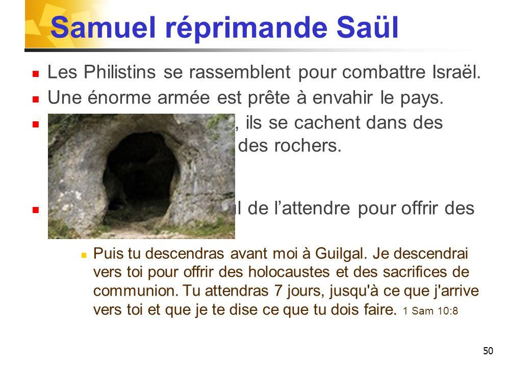 Samuel réprimande Saül