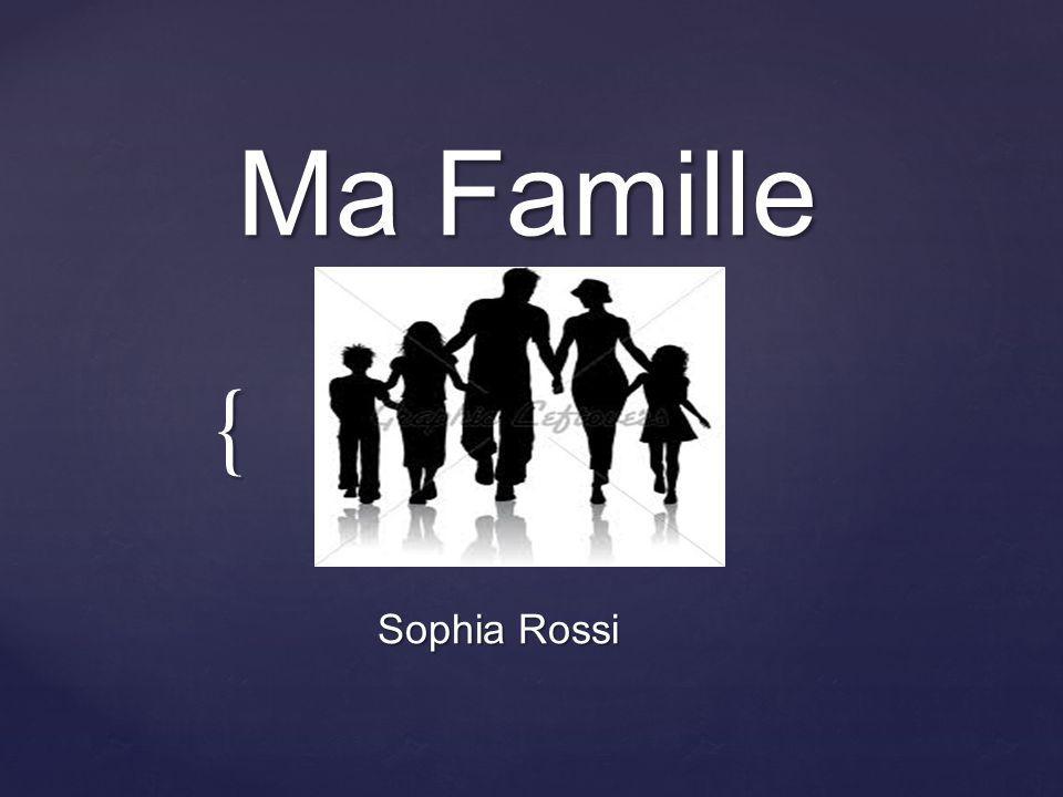 Ma Famille Sophia Rossi