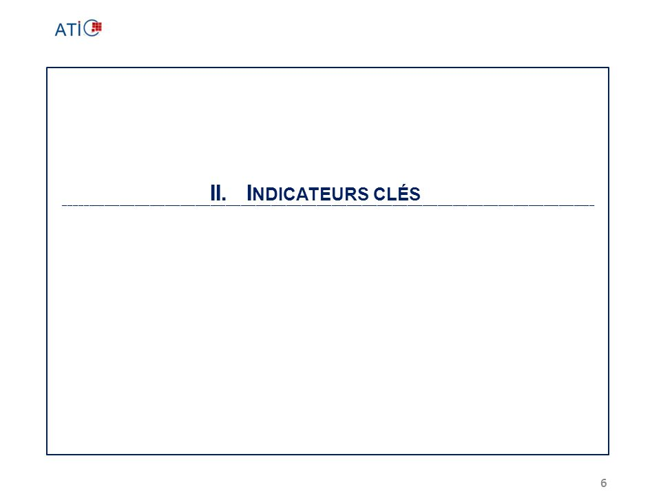 II. Indicateurs clés.
