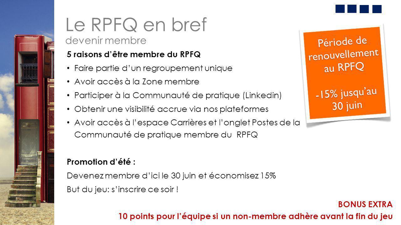 Le RPFQ en bref devenir membre