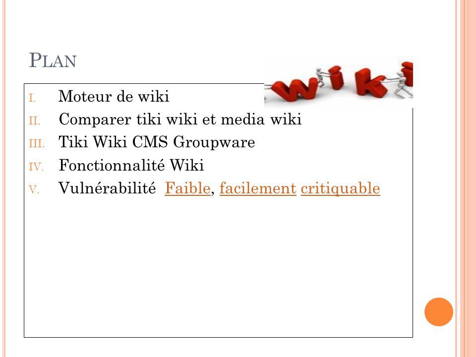 Plan Moteur de wiki Comparer tiki wiki et media wiki