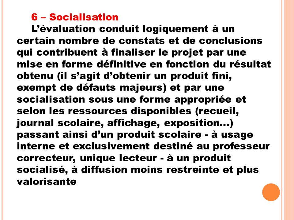 6 – Socialisation