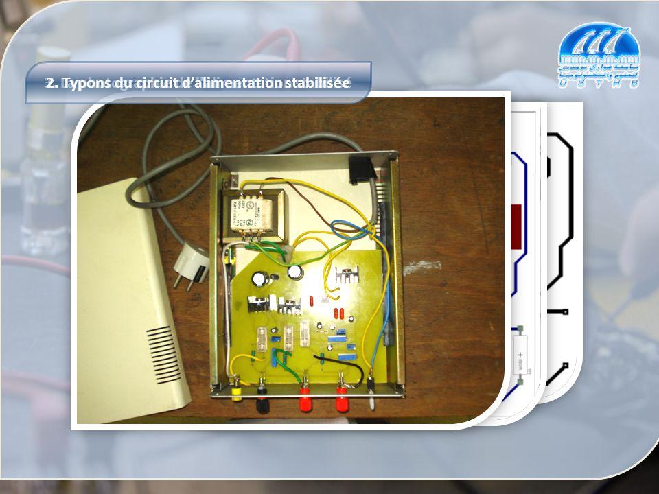 2. Typons du circuit d'alimentation stabilisée