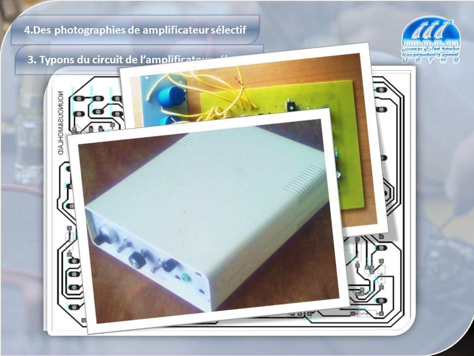 4.Des photographies de amplificateur sélectif