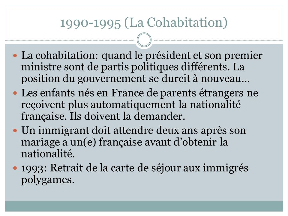 1990-1995 (La Cohabitation)