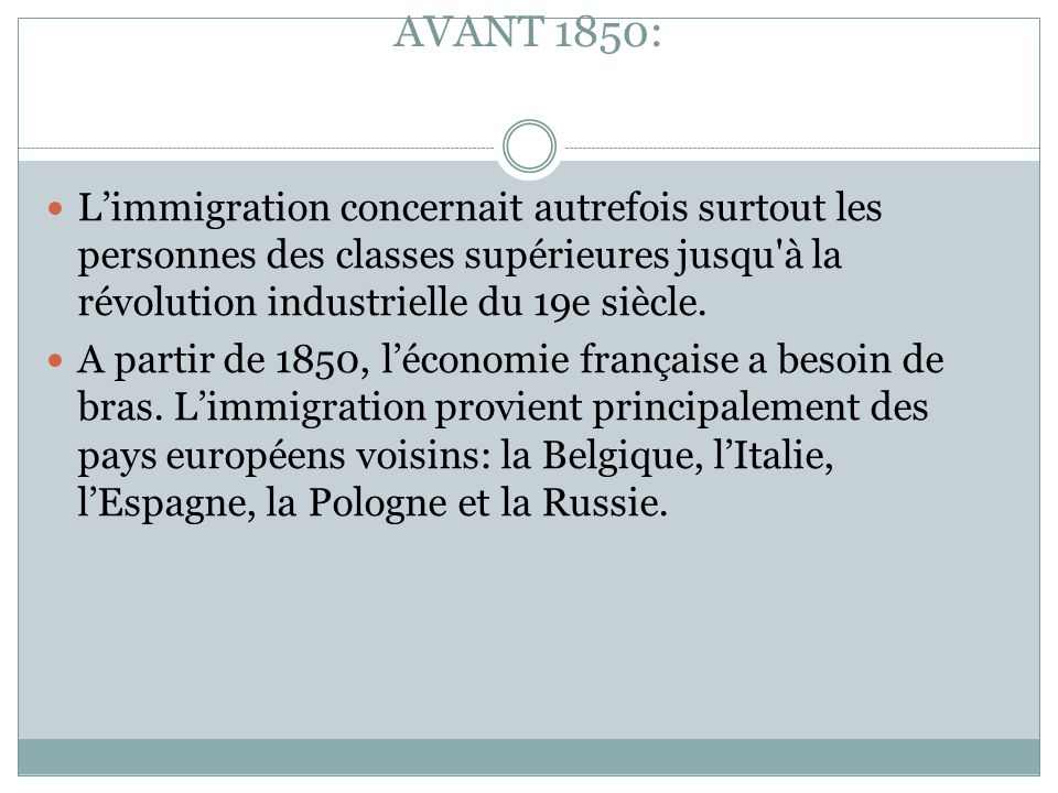 LA CHRONOLOGIE DE L'IMMIGRATION AVANT 1850: