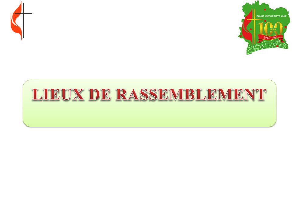 LIEUX DE RASSEMBLEMENT