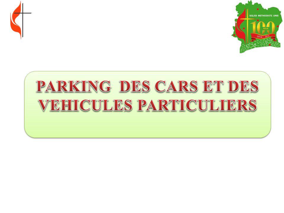 PARKING DES CARS ET DES VEHICULES PARTICULIERS