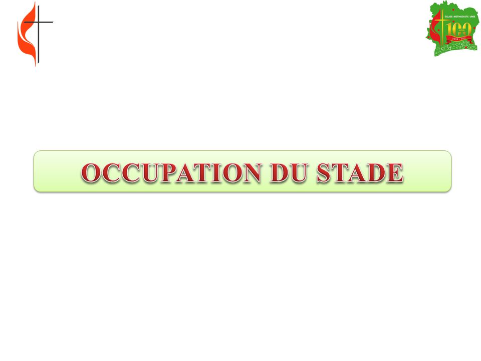 OCCUPATION DU STADE