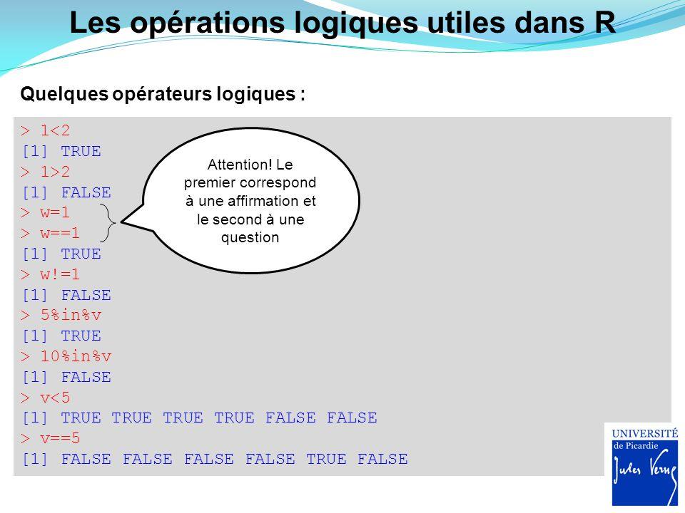 Les opérations logiques utiles dans R