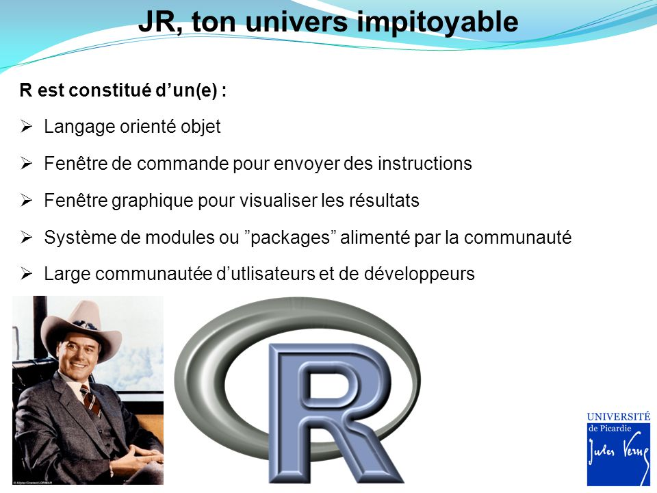 JR, ton univers impitoyable