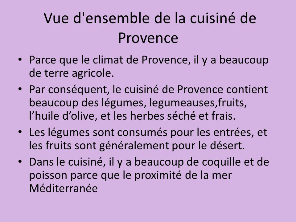 Vue d ensemble de la cuisiné de Provence