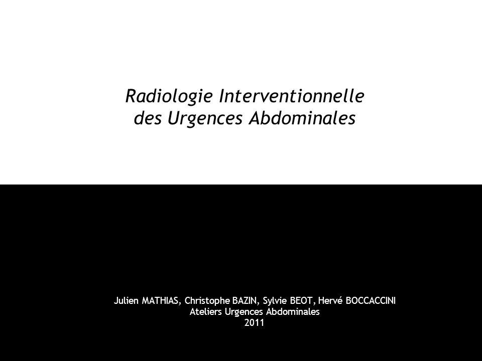 Radiologie Interventionnelle des Urgences Abdominales