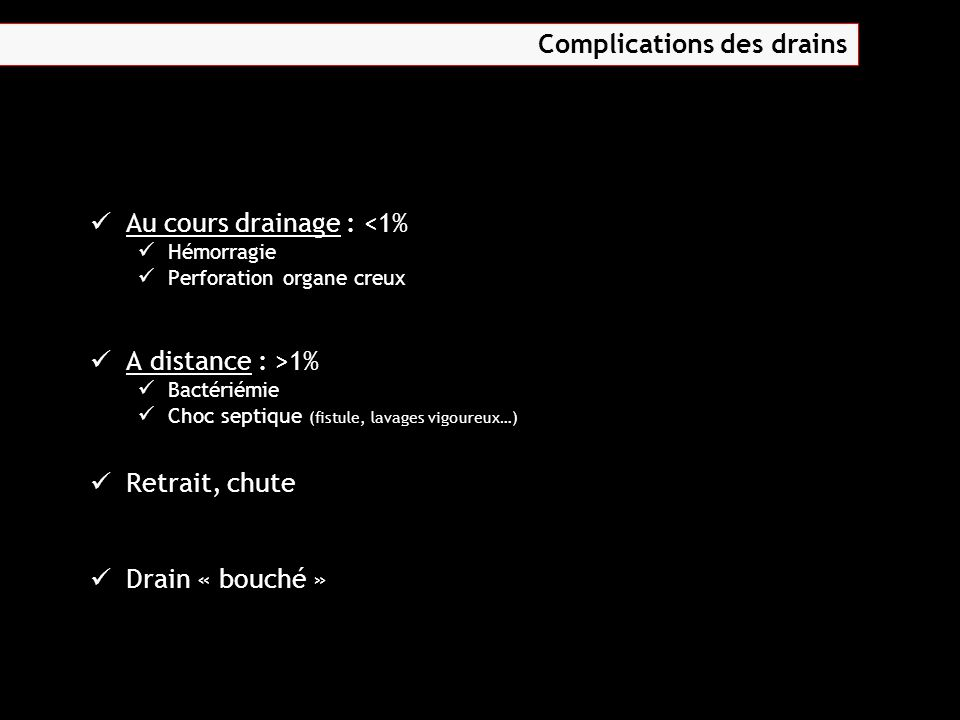 Complications des drains
