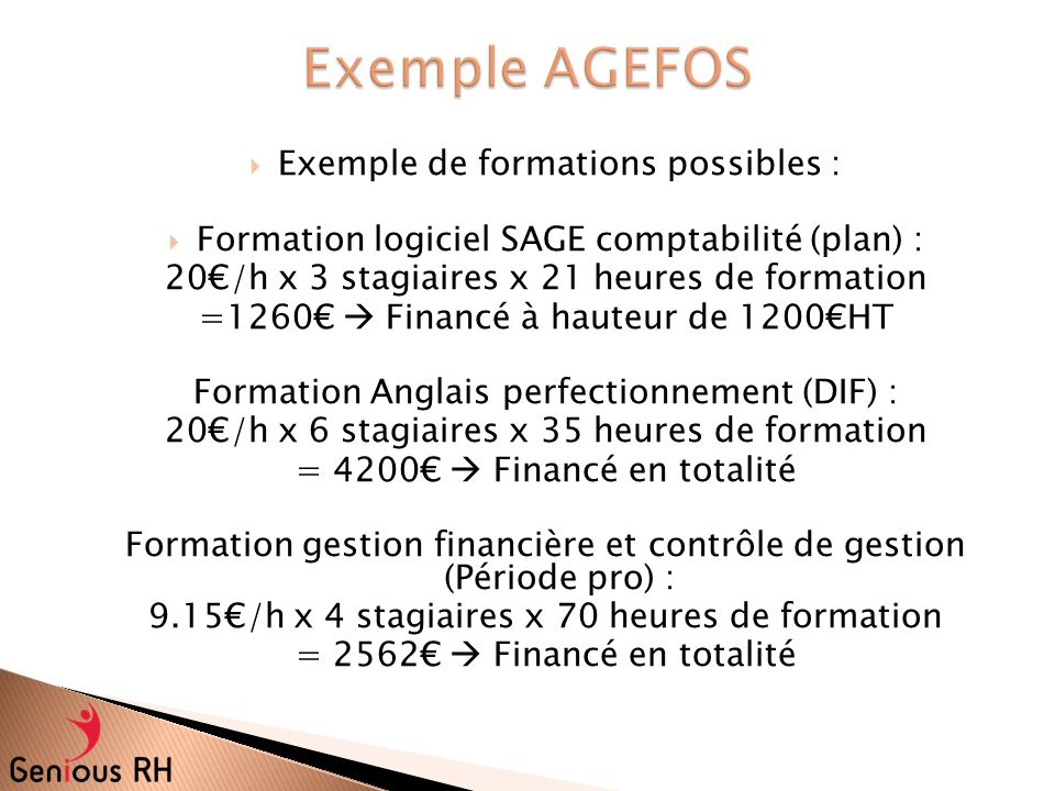 Exemple AGEFOS Exemple de formations possibles :