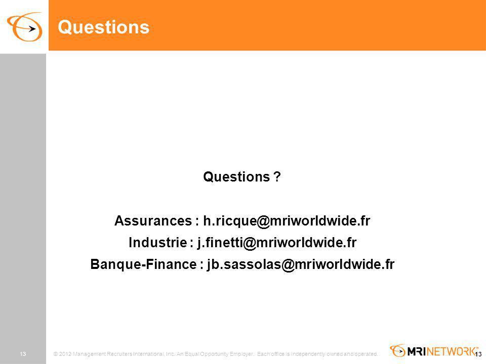 Questions Questions Assurances : h.ricque@mriworldwide.fr