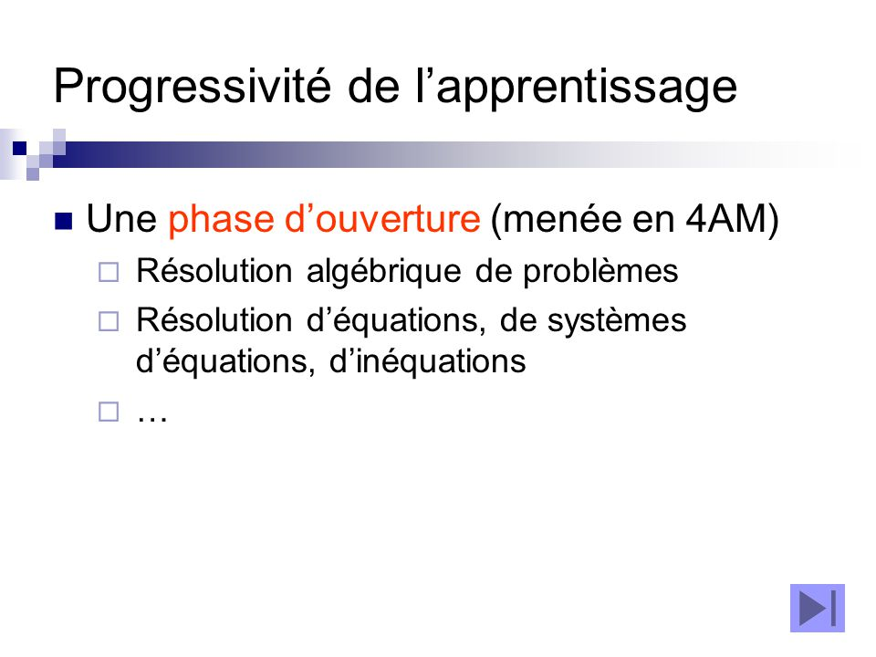 Progressivité de l'apprentissage