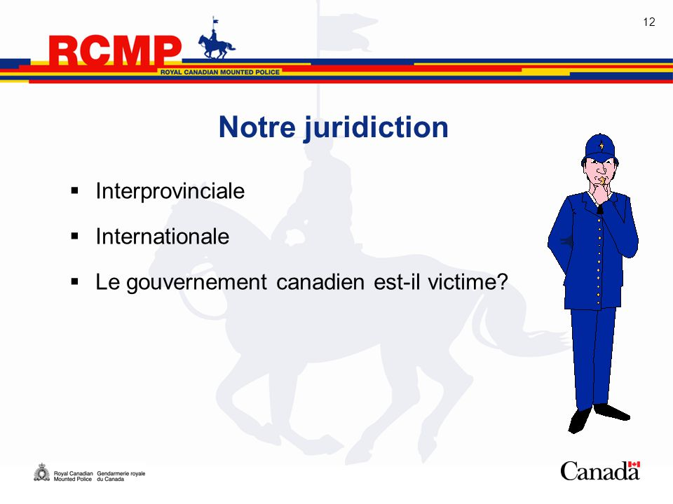 Notre juridiction Interprovinciale Internationale