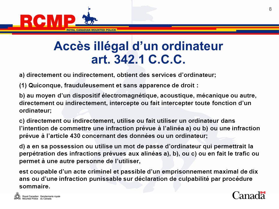 Accès illégal d'un ordinateur art. 342.1 C.C.C.