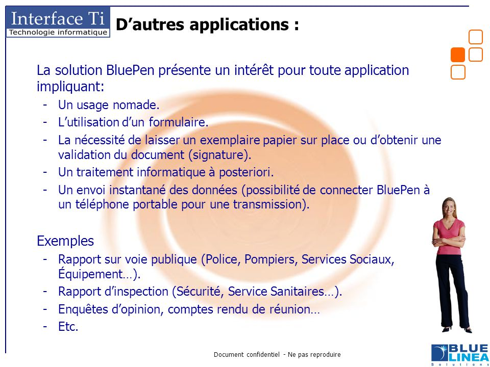 D'autres applications :