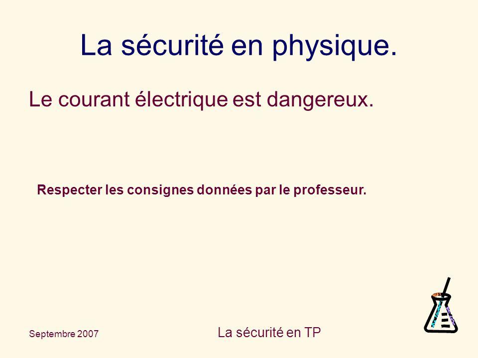 La sécurité en physique.