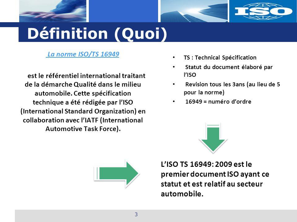 Définition (Quoi) La norme ISO/TS 16949.