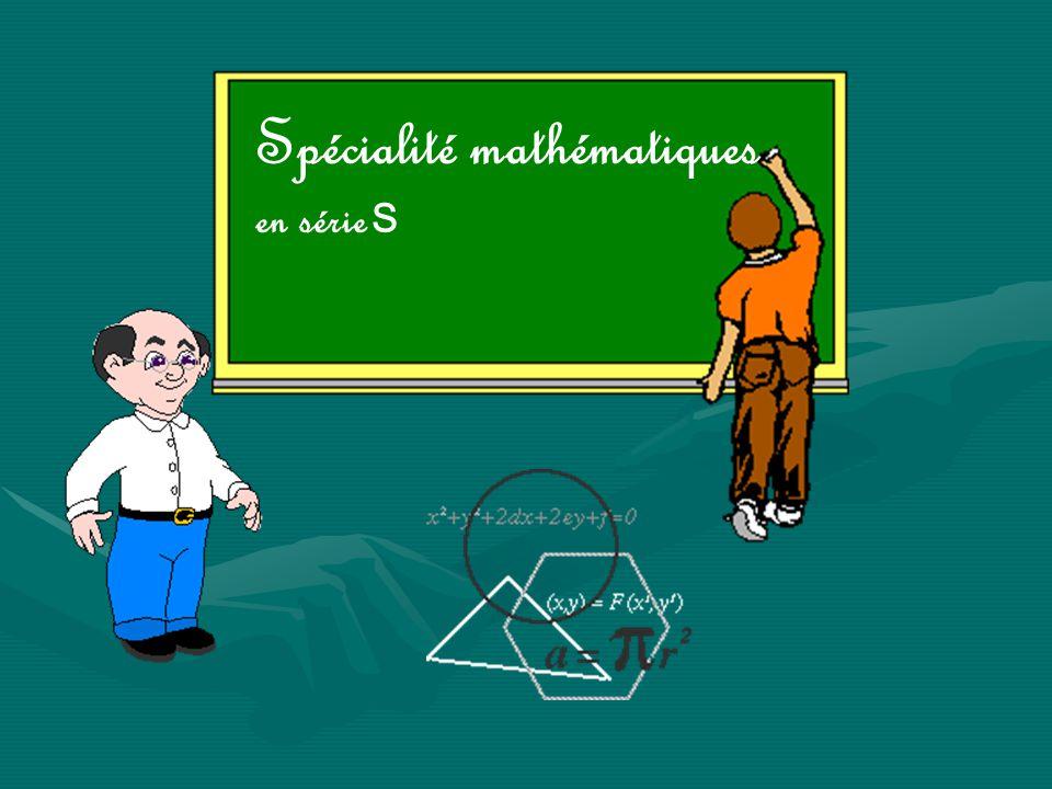 Spécialité mathématiques en série S