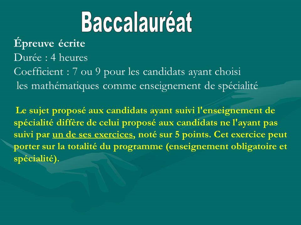 Baccalauréat Épreuve écrite Durée : 4 heures Coefficient : 7 ou 9 pour les candidats ayant choisi.