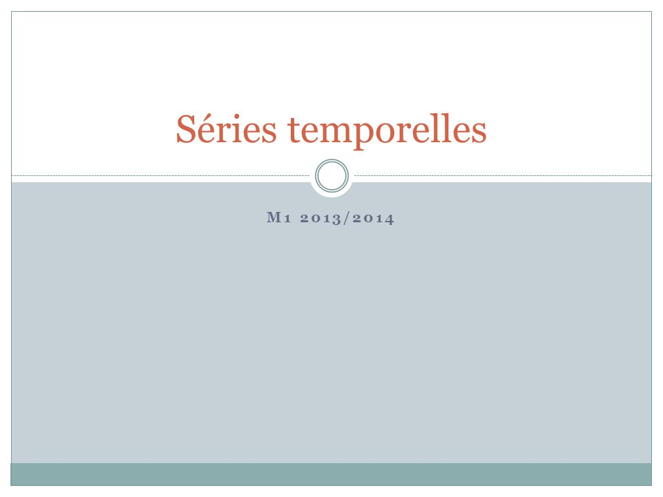 Séries temporelles M1 2013/2014