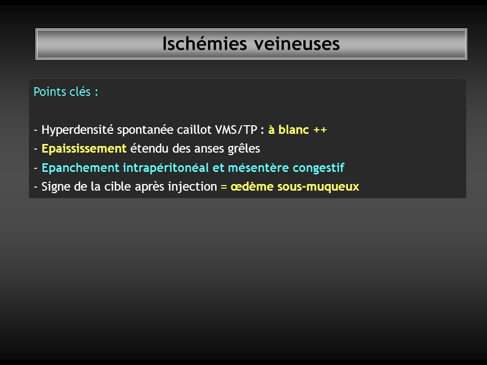Ischémies veineuses Points clés :