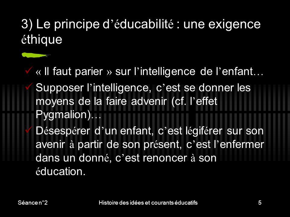 3) Le principe d'éducabilité : une exigence éthique