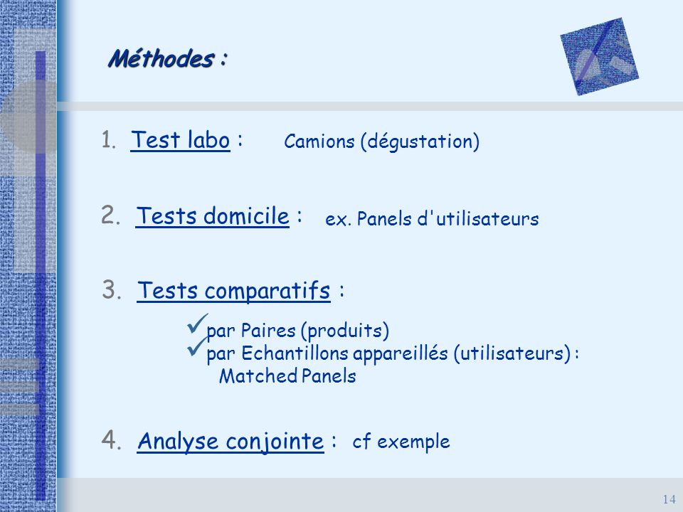 2. Tests domicile : 3. Tests comparatifs : 4. Analyse conjointe :