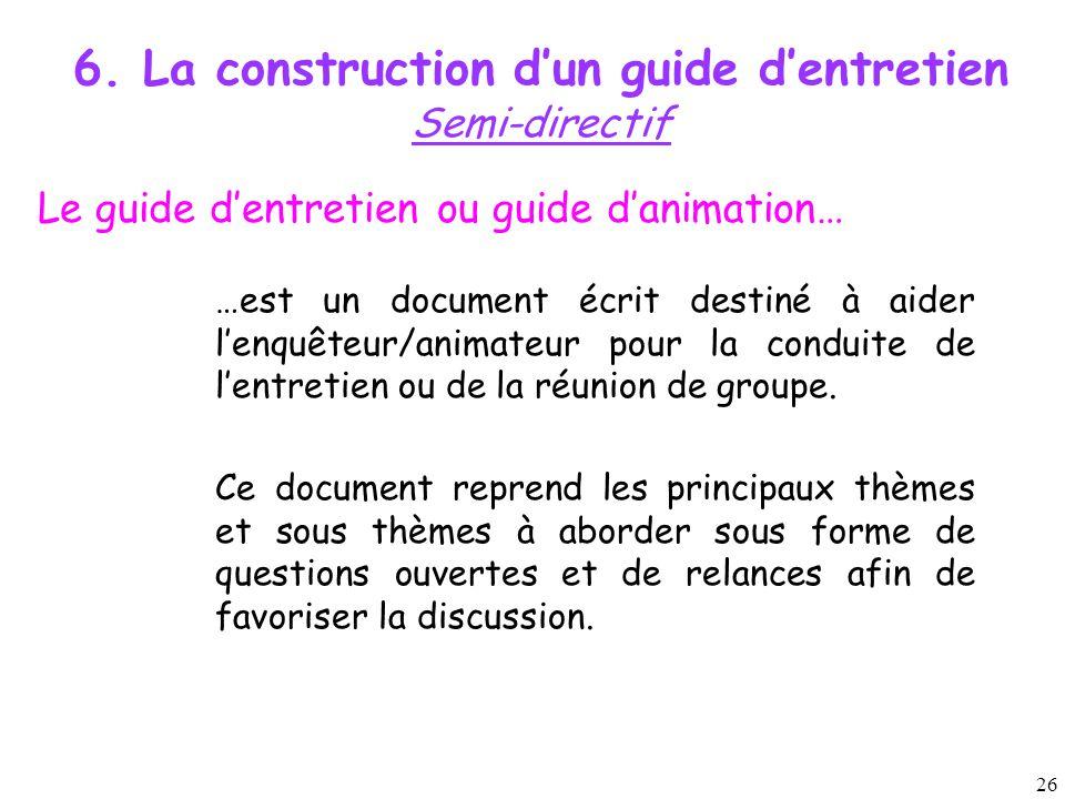 6. La construction d'un guide d'entretien Semi-directif