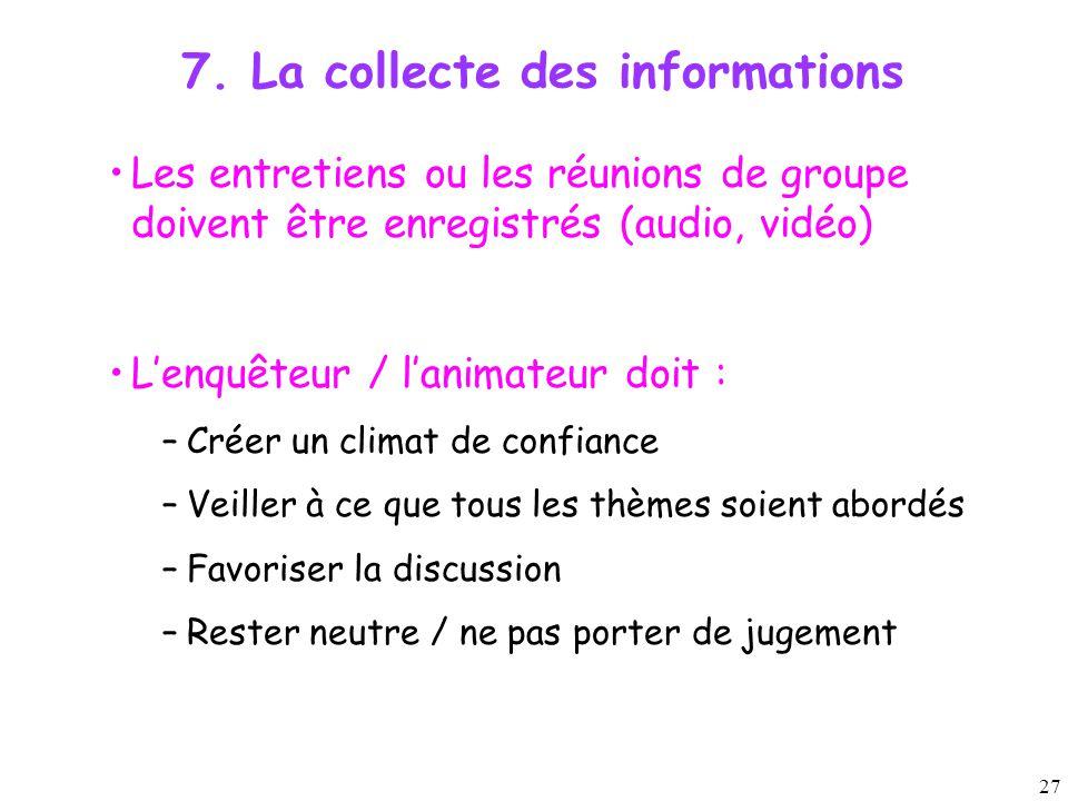 7. La collecte des informations