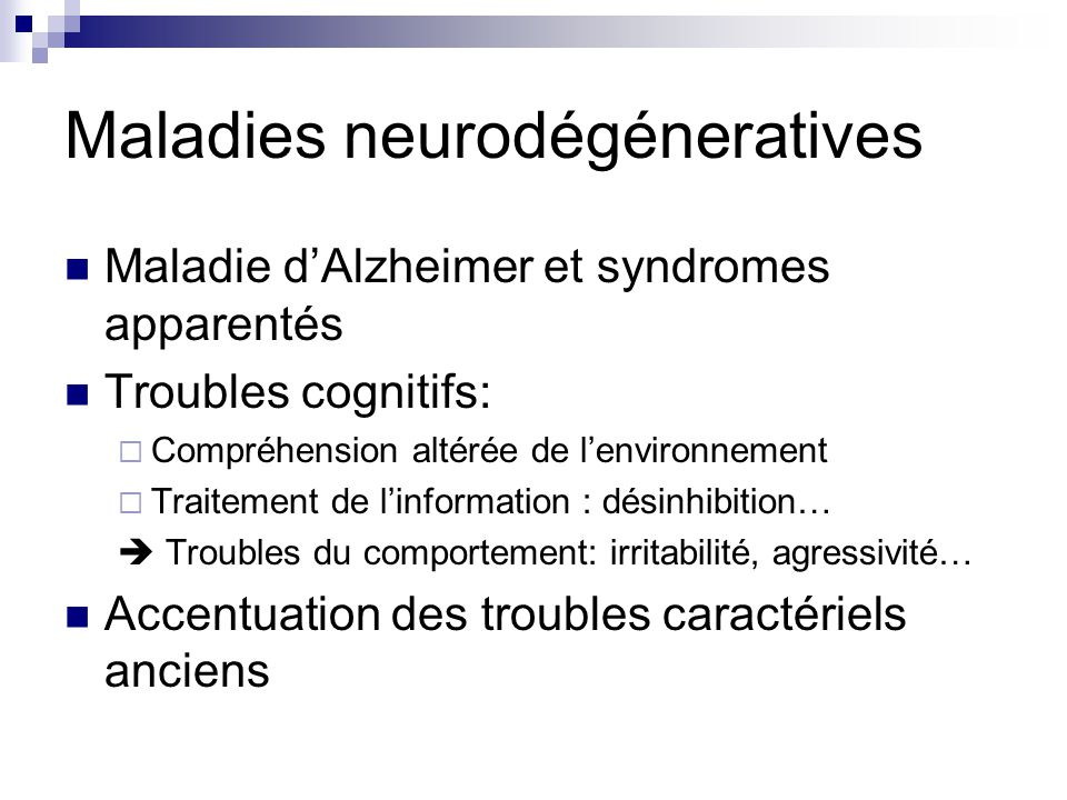 Maladies neurodégéneratives