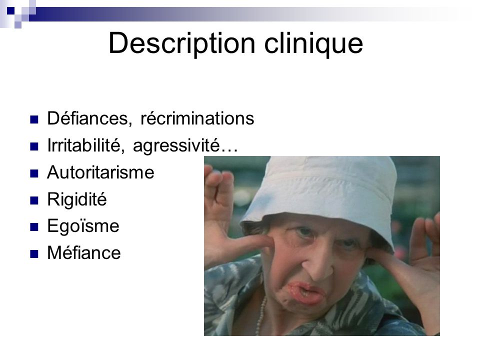 Description clinique Défiances, récriminations