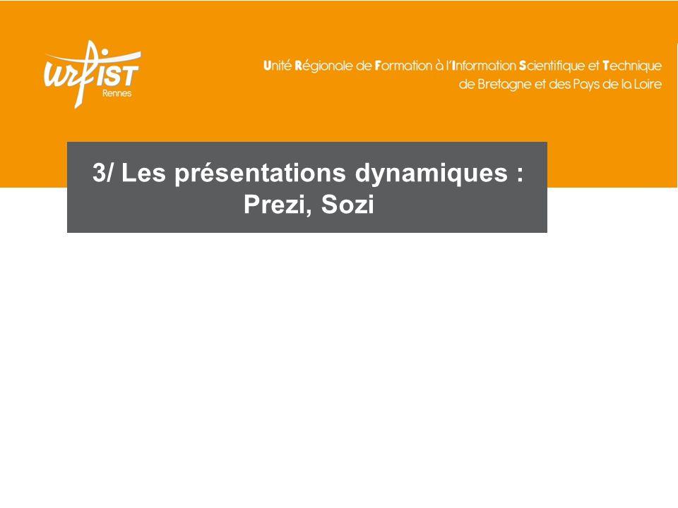3/ Les présentations dynamiques : Prezi, Sozi