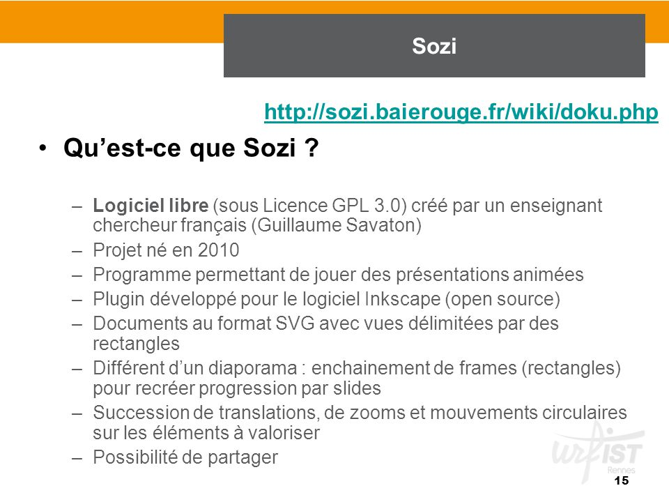Qu'est-ce que Sozi Sozi http://sozi.baierouge.fr/wiki/doku.php