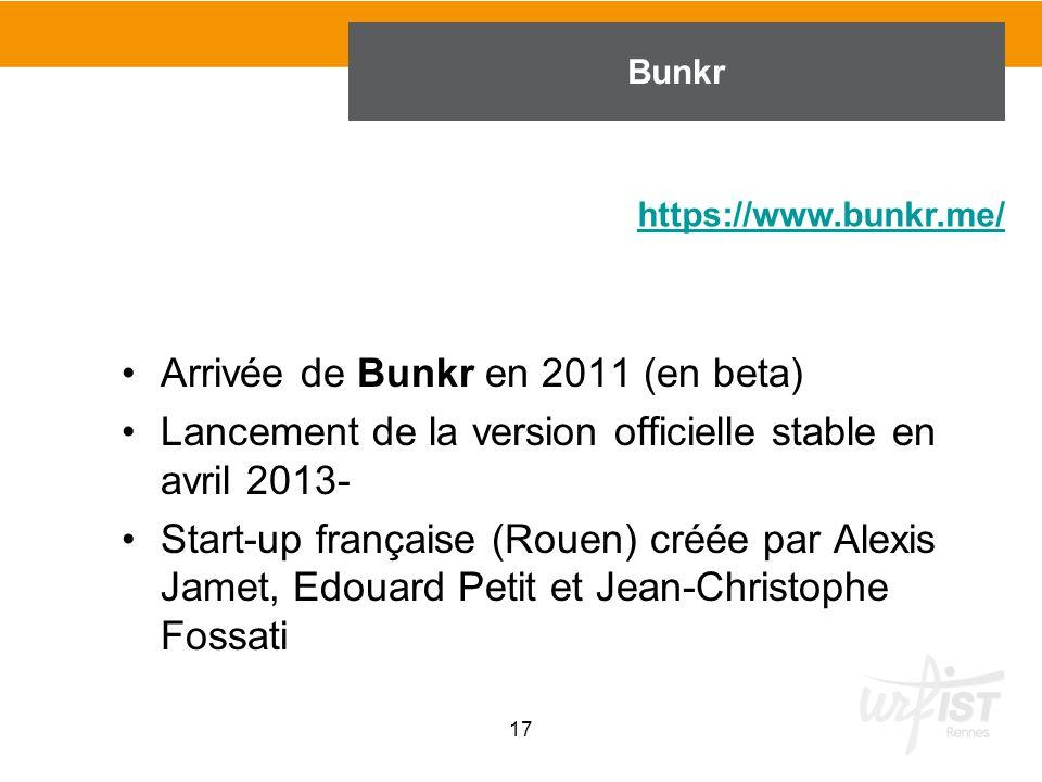 Arrivée de Bunkr en 2011 (en beta)